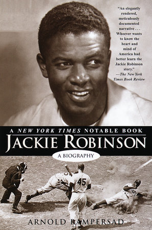 Jackie Robinson by Arnold Rampersad