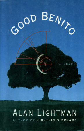 GOOD BENITO by Alan Lightman