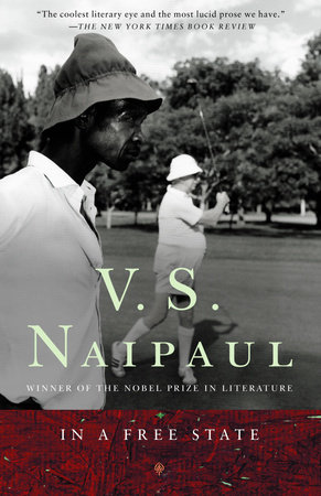 In a Free State by V. S. Naipaul