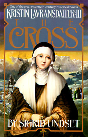 The Cross by Sigrid Undset