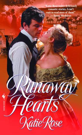 Runaway Hearts by Katie Rose