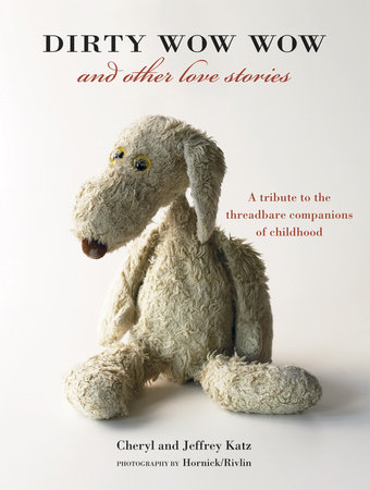 Dirty Wow Wow and Other Love Stories by Cheryl Katz and Jeffrey Katz