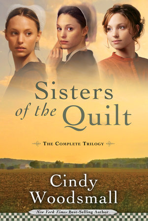 Sisters of the Quilt by Cindy Woodsmall