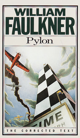 PYLON by William Faulkner