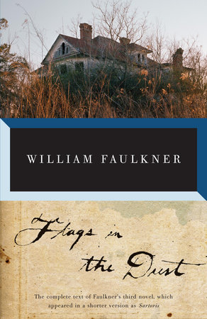 FLAGS IN THE DUST by William Faulkner
