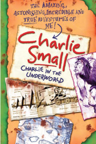 Charlie Small 5: Charlie in the Underworld