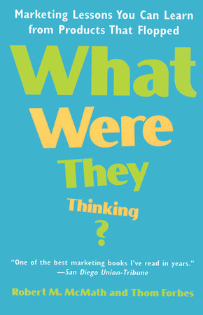 What Were They Thinking?: by Robert McMath