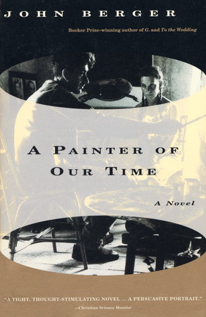 A Painter of Our Time by John Berger