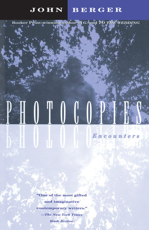 Photocopies by John Berger