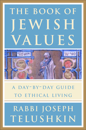 The Book of Jewish Values by Rabbi Joseph Telushkin