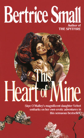 This Heart of Mine by Bertrice Small