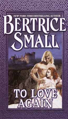 To Love Again by Bertrice Small