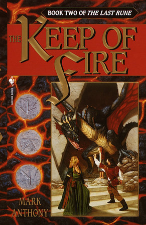 The Keep of Fire by Mark Anthony