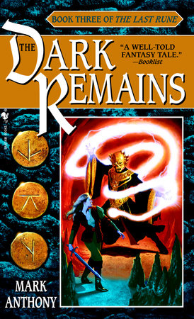 The Dark Remains by Mark Anthony