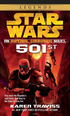 501st: Star Wars Legends (Imperial Commando) by Karen Traviss