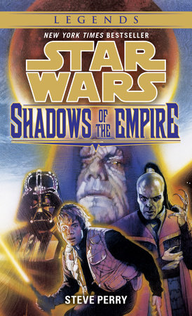 Star Wars: Shadows of the Empire by Steve Perry