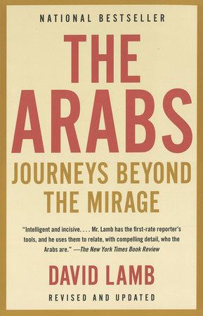 The Arabs by David Lamb