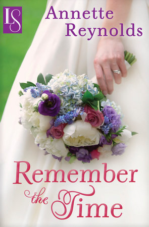 Remember the Time by Annette Reynolds