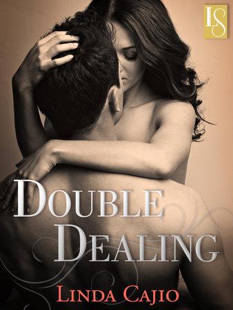 Double Dealing by Linda Cajio