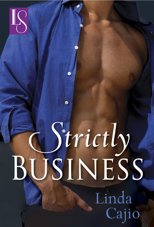 Strictly Business by Linda Cajio
