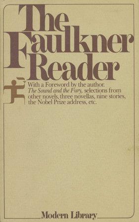 FAULKNER READER by William Faulkner