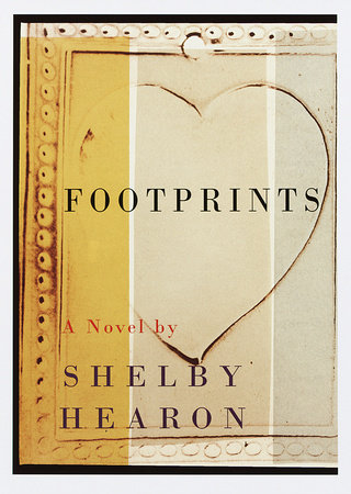 Footprints by Shelby Hearon