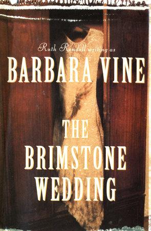The Brimstone Wedding by Barbara Vine