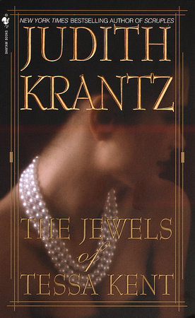 The Jewels of Tessa Kent by Judith Krantz