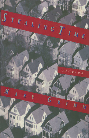 Stealing Time by Mary Grimm