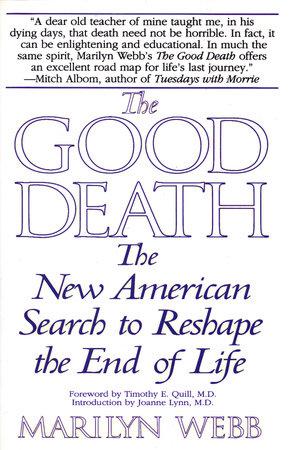 The Good Death by Marilyn Webb