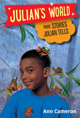 More Stories Julian Tells by Ann Cameron