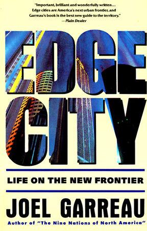 Edge City by Joel Garreau