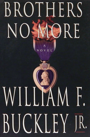 Brothers No More by William F. Buckley, Jr.