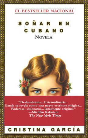 Sonar en Cubano by Cristina García
