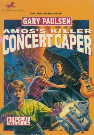 AMOS'S KILLER CONCERT CAPER by Gary Paulsen
