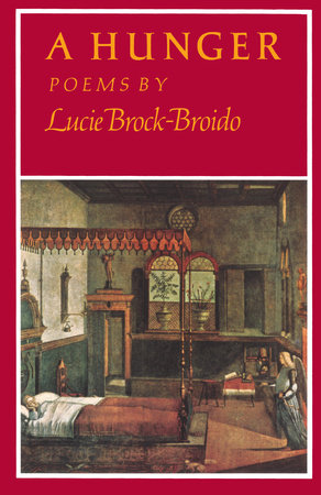 A Hunger by Lucie Brock-Broido