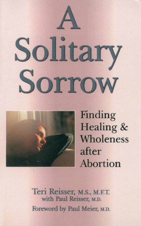 A Solitary Sorrow by Teri Reisser and Dr. Paul Reisser