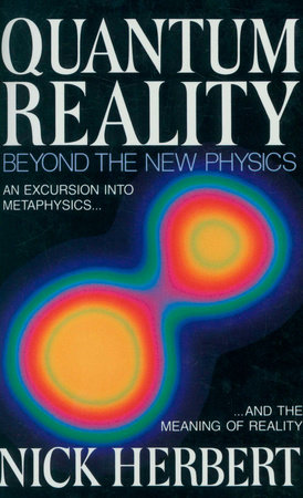 Quantum Reality by Nick Herbert