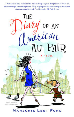 The Diary of an American Au Pair by Marjorie Leet Ford