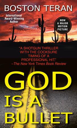 God Is a Bullet by Boston Teran
