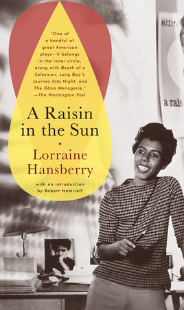 A raisin in the sun by lorraine hansberry penguinrandomhouse a raisin in the sun by lorraine hansberry sciox Images