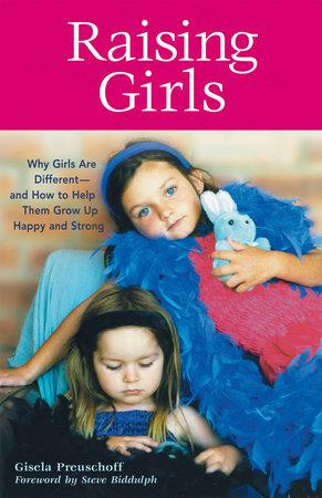 Raising Girls by Gisela Preuschoff