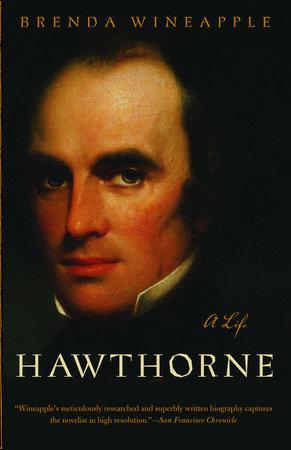 Hawthorne by Brenda Wineapple