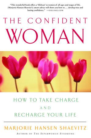 The Confident Woman by Marjorie Hansen Shaevitz