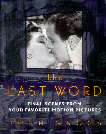 Last Word by Josh Gross