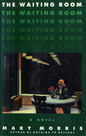The Waiting Room by Mary Morris