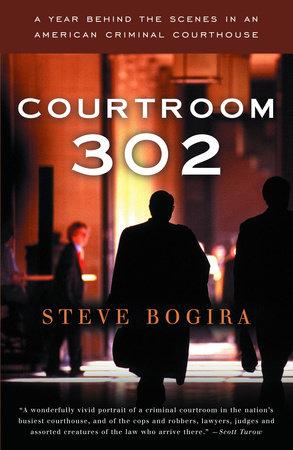Courtroom 302 by Steve Bogira