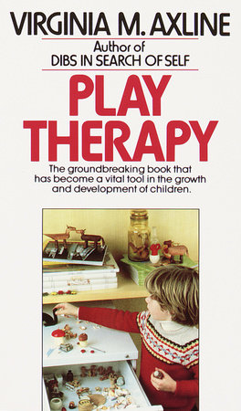 PLAY THERAPY by Virginia M. Axline