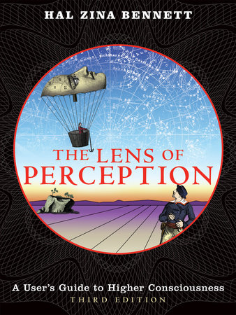 The Lens of Perception by Hal Zina Bennett