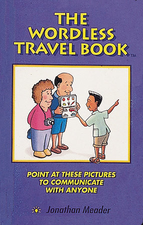 The Wordless Travel Book by Jonathan Meader